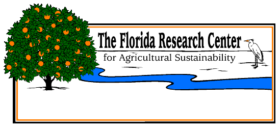 The Florida Research Center for Agricultural Sustainability, Inc (FLARES)